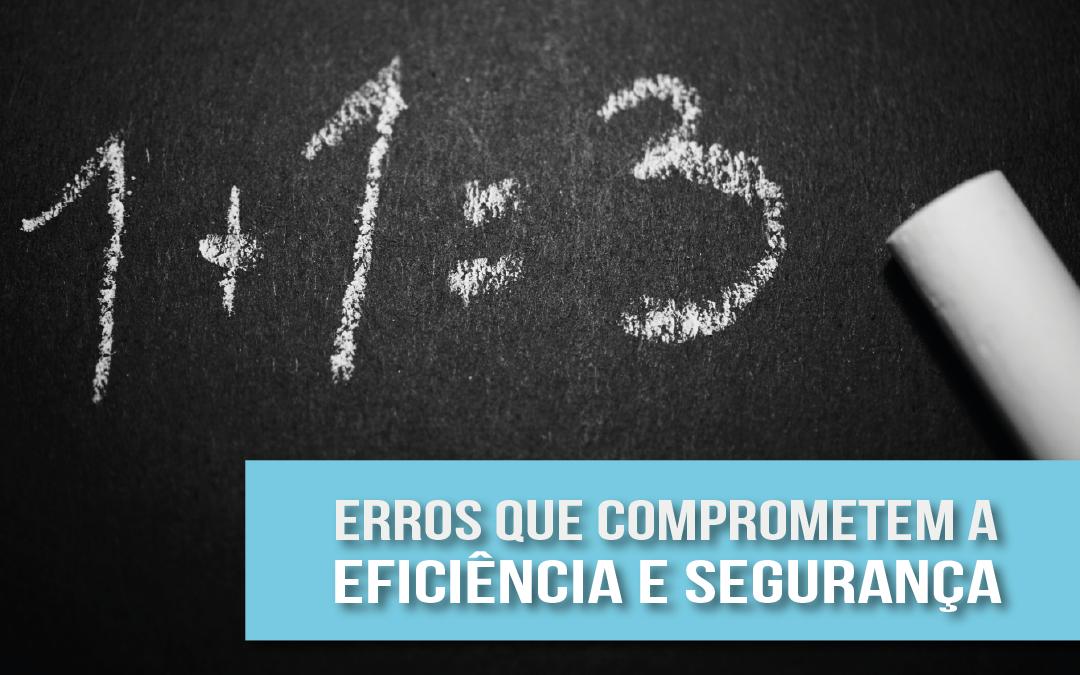 9 erros que podem comprometer a eficiência e a segurança da TI da sua empresa
