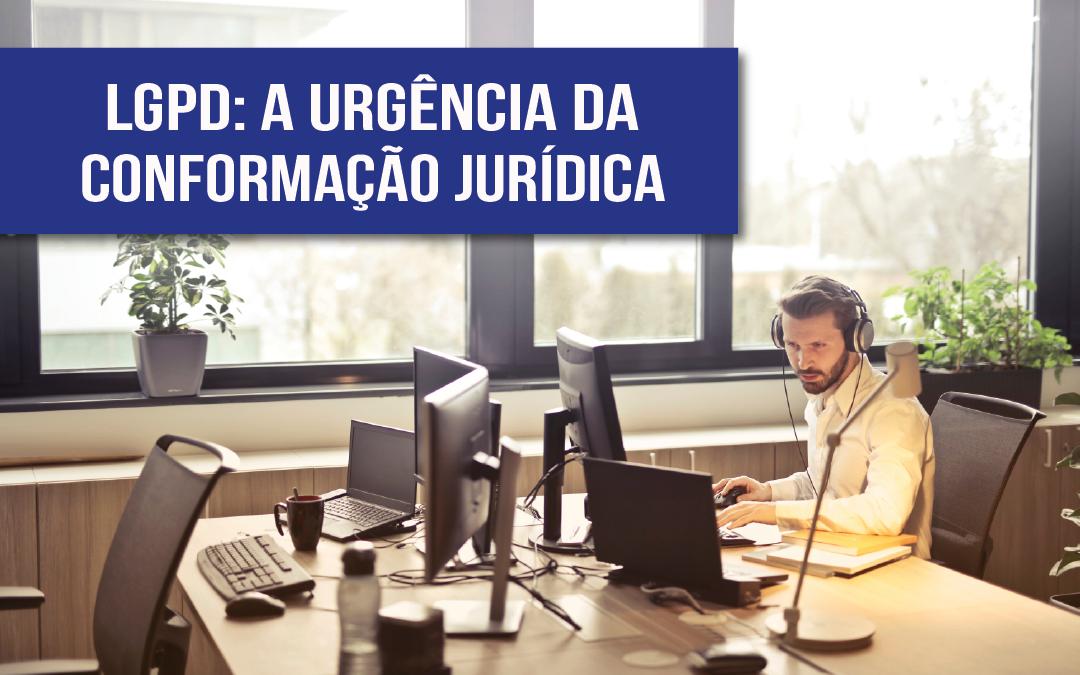 Compliance do Direito Digital e LGPD: a urgência da conformação jurídica