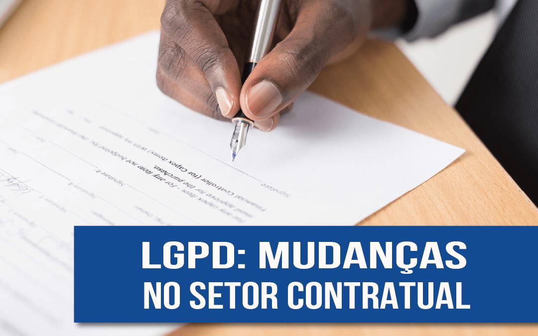 LGPD e Direito Digital: mudanças no setor contratual